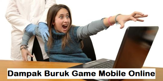 Dampak Buruk Game Mobile Online