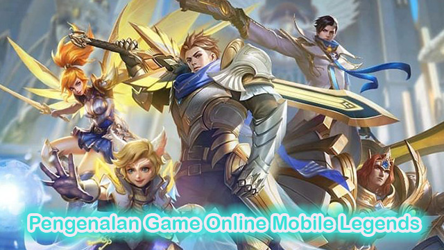 Pengenalan Game Online Mobile Legends