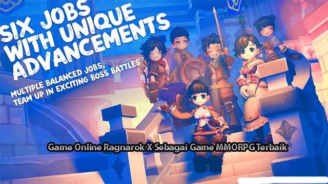 Game Online Ragnarok X Sebagai Game MMORPG Terbaik